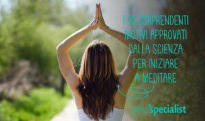 Tutti motivi perchè la meditazione fa bene