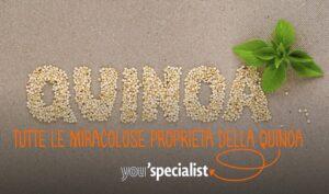 Tutti i benefici della Quinoa